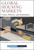Global Housing Markets. Crises, Policies, and Institutions