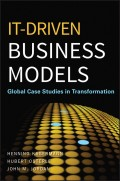 IT-Driven Business Models. Global Case Studies in Transformation
