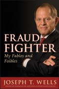 Fraud Fighter. My Fables and Foibles