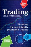 Trading in a Nutshell. Planning for Consistently Profitable Trading