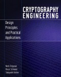 Cryptography Engineering. Design Principles and Practical Applications