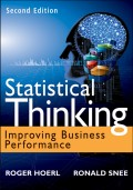 Statistical Thinking. Improving Business Performance