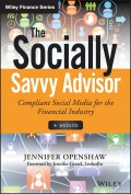 The Socially Savvy Advisor + Website. Compliant Social Media for the Financial Industry