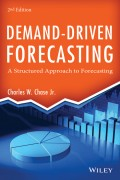Demand-Driven Forecasting. A Structured Approach to Forecasting