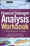 Financial Statement Analysis Workbook. A Practitioner's Guide