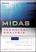 MIDAS Technical Analysis. A VWAP Approach to Trading and Investing in Today's Markets