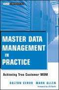 Master Data Management in Practice. Achieving True Customer MDM
