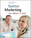 Twitter Marketing. An Hour a Day