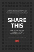 Share This. The Social Media Handbook for PR Professionals