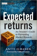Expected Returns. An Investor's Guide to Harvesting Market Rewards