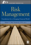 Risk Management. Foundations For a Changing Financial World