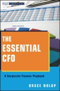 The Essential CFO. A Corporate Finance Playbook