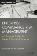 Enterprise Compliance Risk Management. An Essential Toolkit for Banks and Financial Services