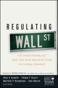 Regulating Wall Street. The Dodd-Frank Act and the New Architecture of Global Finance