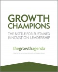 Growth Champions. The Battle for Sustained Innovation Leadership