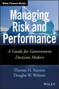 Managing Risk and Performance. A Guide for Government Decision Makers