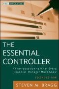 The Essential Controller. An Introduction to What Every Financial Manager Must Know