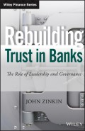Rebuilding Trust in Banks. The Role of Leadership and Governance