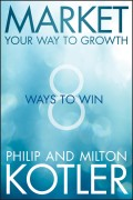 Market Your Way to Growth. 8 Ways to Win