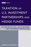 Taxation of U.S. Investment Partnerships and Hedge Funds. Accounting Policies, Tax Allocations, and Performance Presentation