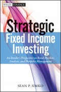 Strategic Fixed Income Investing. An Insider's Perspective on Bond Markets, Analysis, and Portfolio Management