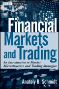 Financial Markets and Trading. An Introduction to Market Microstructure and Trading Strategies