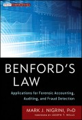 Benford's Law. Applications for Forensic Accounting, Auditing, and Fraud Detection