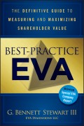 Best-Practice EVA. The Definitive Guide to Measuring and Maximizing Shareholder Value