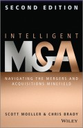 Intelligent M & A. Navigating the Mergers and Acquisitions Minefield