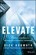 Elevate. The Three Disciplines of Advanced Strategic Thinking