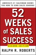 52 Weeks of Sales Success. America's #1 Salesman Shows You How to Send Sales Soaring