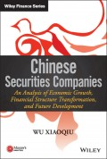 Chinese Securities Companies. An Analysis of Economic Growth, Financial Structure Transformation, and Future Development