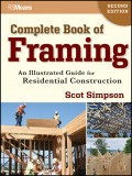 Complete Book of Framing. An Illustrated Guide for Residential Construction