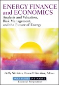 Energy Finance and Economics. Analysis and Valuation, Risk Management, and the Future of Energy