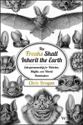 The Freaks Shall Inherit the Earth. Entrepreneurship for Weirdos, Misfits, and World Dominators