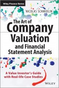 The Art of Company Valuation and Financial Statement Analysis. A Value Investor's Guide with Real-life Case Studies