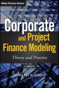 Corporate and Project Finance Modeling. Theory and Practice