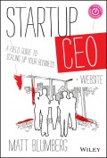 Startup CEO. A Field Guide to Scaling Up Your Business, + Website