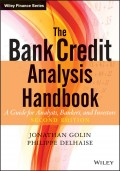The Bank Credit Analysis Handbook. A Guide for Analysts, Bankers and Investors