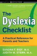 The Dyslexia Checklist. A Practical Reference for Parents and Teachers