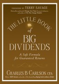 The Little Book of Big Dividends. A Safe Formula for Guaranteed Returns