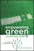 Empowering Green Initiatives with IT. A Strategy and Implementation Guide