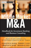 Middle Market M & A. Handbook for Investment Banking and Business Consulting