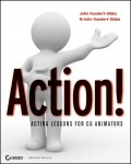 Action!. Acting Lessons for CG Animators