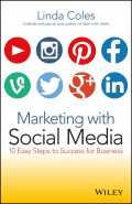 Marketing with Social Media. 10 Easy Steps to Success for Business