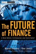 The Future of Finance. A New Model for Banking and Investment