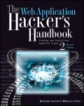 The Web Application Hacker's Handbook. Finding and Exploiting Security Flaws