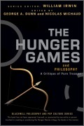 The Hunger Games and Philosophy. A Critique of Pure Treason