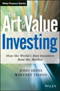 The Art of Value Investing. How the World's Best Investors Beat the Market