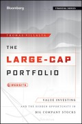 The Large-Cap Portfolio. Value Investing and the Hidden Opportunity in Big Company Stocks